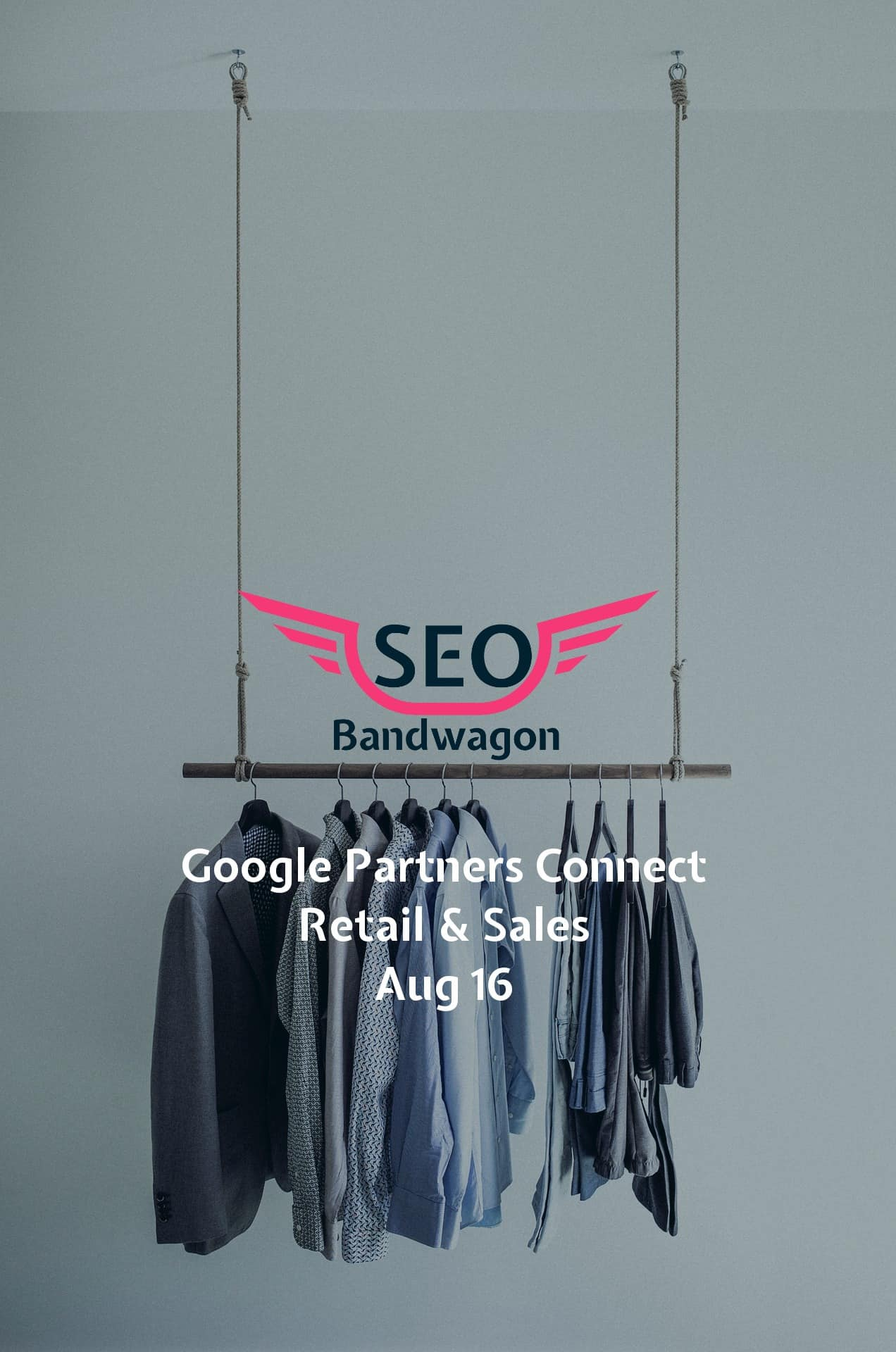 Google Partners Connect – Retail