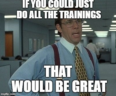 Lundberg, do the trainings, great, thanks